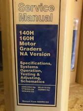 140H 160H Motor Graders NA Version Service Manual