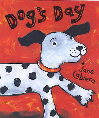 Dog's Day (Picture Mammoth S.), Cabrera, Jane, Very Good Book