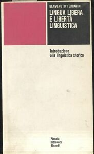 LINGUA-LIBERA-E-LIBERTA-LINGUISTICA-Benvenuto-Terracini-linguistica-storica