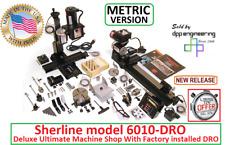 Sherline 6010 Dro Ultimate Factory Installed Dro Machine Shop Metric Version