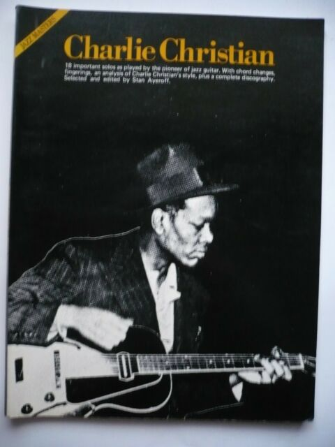 Charlie Chistian (Jazz Masters) 18 important solos by the pioneer of jazz guitar