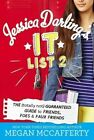 Jessica Darling's It List 2: The (Totally Not) Guaranteed Guide to Friends, Foes & Faux Friends by Megan McCafferty (Hardback, 2014)