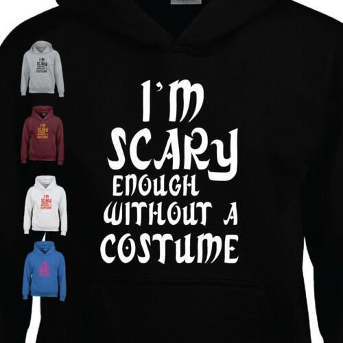 Carary Halloween je suis assez Effrayant pour Homme Enfants Sweat à Capuche Unisexe Pull Cadeau