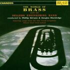 The World Of Brass by Sellers Engineering Band (CD, Aug-1992, Chandos)