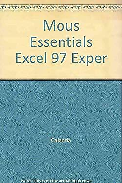 Mouse Essentials Excel 97 Expert by Calabria