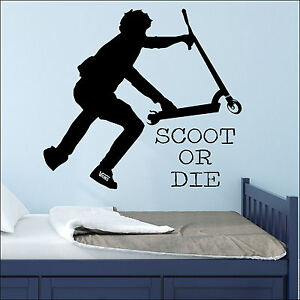 Scoot Or Die Teenage Bedroom Stunt Trick Scooter Wall Art Vinyl