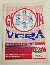 D9  GIOIA VERA - RIVISTA MENSILE PER LA SCUOLA MATERNA - DICEMBRE 1971