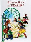Picture Book of Prayers by Reverend Lawrence G Lovasik (Hardback, 1994)
