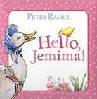 Hello, Jemima! by Beatrix Potter (Board book)