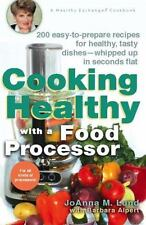 Cooking Healthy with a Food Processor: A Healthy Exchanges Cookbook (H-ExLibrary