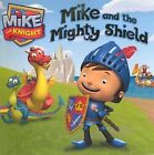 Mike and the Mighty Shield by Hit Entertainment (Hardback, 2013)
