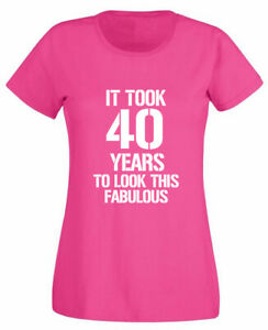 Image Is Loading It Took 40 Fabulous T Shirt 40th Birthday