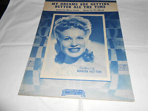 1944 Vintage sheet music My Dreams Are Getting Better All The Time - Chandler, Arizona, United States - 1944 Vintage sheet music My Dreams Are Getting Better All The Time - Chandler, Arizona, United States