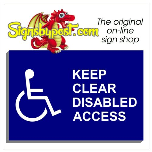 Keep clear disabled access sign or sticker 9037