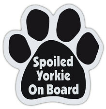 Dog Paw Shaped Magnets: SPOILED YORKIE ON BOARD (Yorkshire Terrier) | Dogs