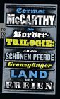 Die Border-Trilogie von Cormac McCarthy (2015, Klappenbroschur)