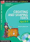 Creating and Shaping Texts: Ages 8-9 by Christine Moorcroft (Mixed media product, 2008)