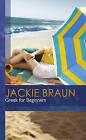 Greek for Beginners by Jackie Braun (Hardback, 2013)