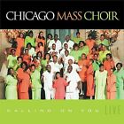 Calling on You: Live by Chicago Mass Choir (CD, Apr-2001, New Haven)