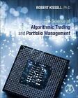 The Science of Algorithmic Trading and Portfolio Management von Robert Kissell (2013, Gebundene Ausgabe)