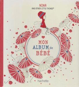 Details Sur Mon Album De Bebe Livre Naissance Nina And Other Things