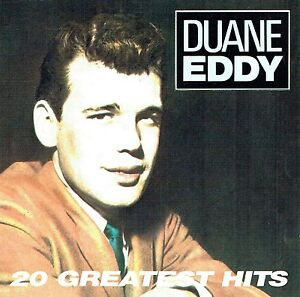 CD-Duane-Eddy-20-Greatest-Hits-Rebel-Rouser-Because-They-Are-Young
