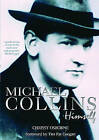 Michael Collins: Himself by Chrissy Osborne (Paperback, 2003)