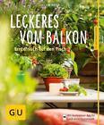 Leckeres vom Balkon von Joachim Mayer (2014, Taschenbuch)