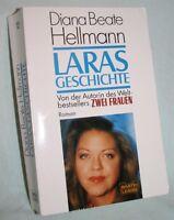 Diana Beate Hellmann Laras Geschichte Roman