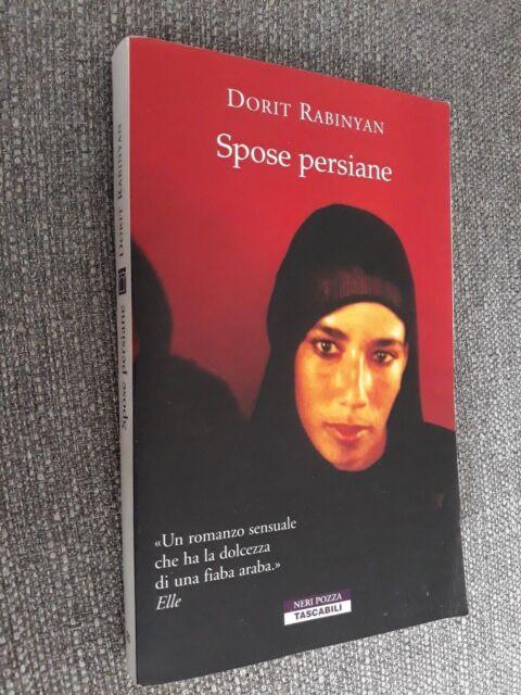 SPOSE PERSIANE  Dorit Rabinyan  Neri Pozza 2003