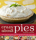 Crazy About Pies by Krystina Castella (Paperback)
