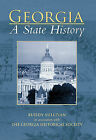 Georgia: A State History by Buddy Sullivan (Paperback / softback, 2010)