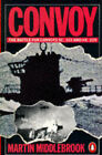 Convoy by Martin Middlebrook (Paperback, 1980)