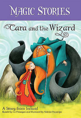 1 of 1 - Cara and the Wizard - A Story From Ireland by Liz Flanagan (Paperback, 2013)