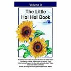 The Little Ho! Ho! Book: Volume 3 by Ron D Drain (Paperback / softback, 2003)