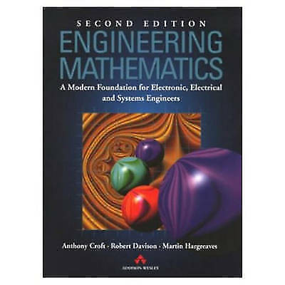 Engineering Mathematics: A Modern Foundation for Electronic,-ExLibrary