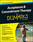 Acceptance and Commitment Therapy For Dummies by Duncan Gillard, Wiley, Dr Freddy Jackson Brown (Paperback, 2016)