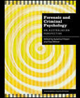 Forensic Psychology and Criminology: An Australian Perspective by Paul Wilson, Katarina Fritzon (Paperback, 2008)