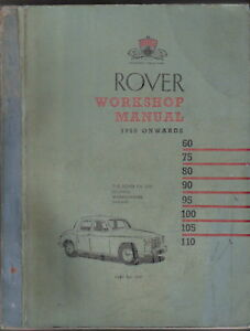 Rover P4 60 75 80 90 95 100 105 110 1950-1963 Original Workshop Manual No. 4503