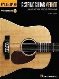 Hal Leonard Guitarra de 12 Cuerdas Método: Para Acústica o Eléctrica 12-Cuerdas de la guitarra..