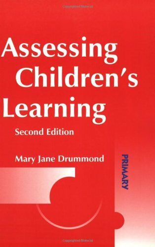 Assessing Children's Learning (Primary Curriculum Series),Mary ,.9781843120407