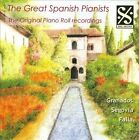 The Great Spanish Pianists: The Original Piano Roll Recordings (CD, Feb-2010, Dal Segno)