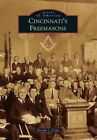 Cincinnati's Freemasons by Donald I Crews (Paperback / softback, 2014)
