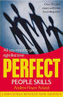 Perfect People Skills: All You Need to Get it Right First Time by Andrew Floyer Acland (Paperback, 2003)