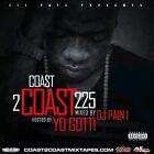 Lil Fats Presents Coast 2 Coast 225 [PA] by Yo Gotti (CD, Oct-2013, Yikes!)