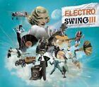 Electro Swing, Vol. 3 [Digipak] by Various Artists (CD, Nov-2010, Wagram Electronic)