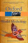 A Dictionary of World Mythology by Arthur Cotterell (Paperback, 1986)
