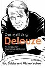 Demystifying Deleuze: An Introductory Assemblage of Crucial Concepts by Red Quill Books (Paperback / softback, 2012)