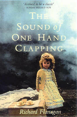 1 of 1 - The Sound of One Hand Clapping by Richard Flanagan Medium Paperback
