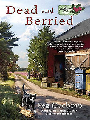 Dead and Berried by Peg Cochran (CD-Audio, 2017)